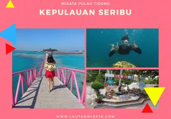 Paket Wisata Private Pulau Tidung Kepulauan Seribu